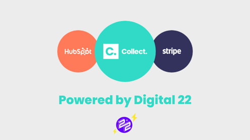 Digital 22 launches Collect: A HubSpot payment integration