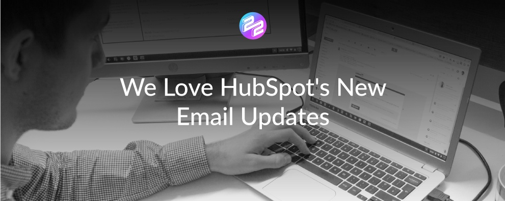 Header image HubSpot's New Email Updates