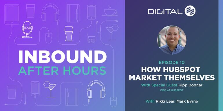 Digital 22_Inbound After Hours Banner - Episode 10_BP_v1.0.jpg