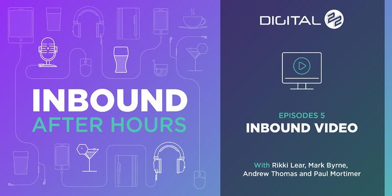 Digital 22_Inbound After Hours Banner - Episodes 5_BP_v1.0.jpg