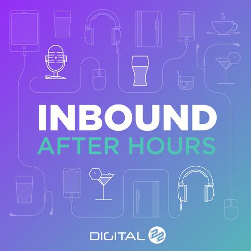 Inbound After Hours Podcast - Episode 1 -All Things Blogging; Frequency, Length, Traffic and Leads