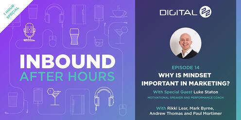 How To Motivate Yourself and Your Marketing Team with Luke Staton - Inbound After Hours - Ep 14