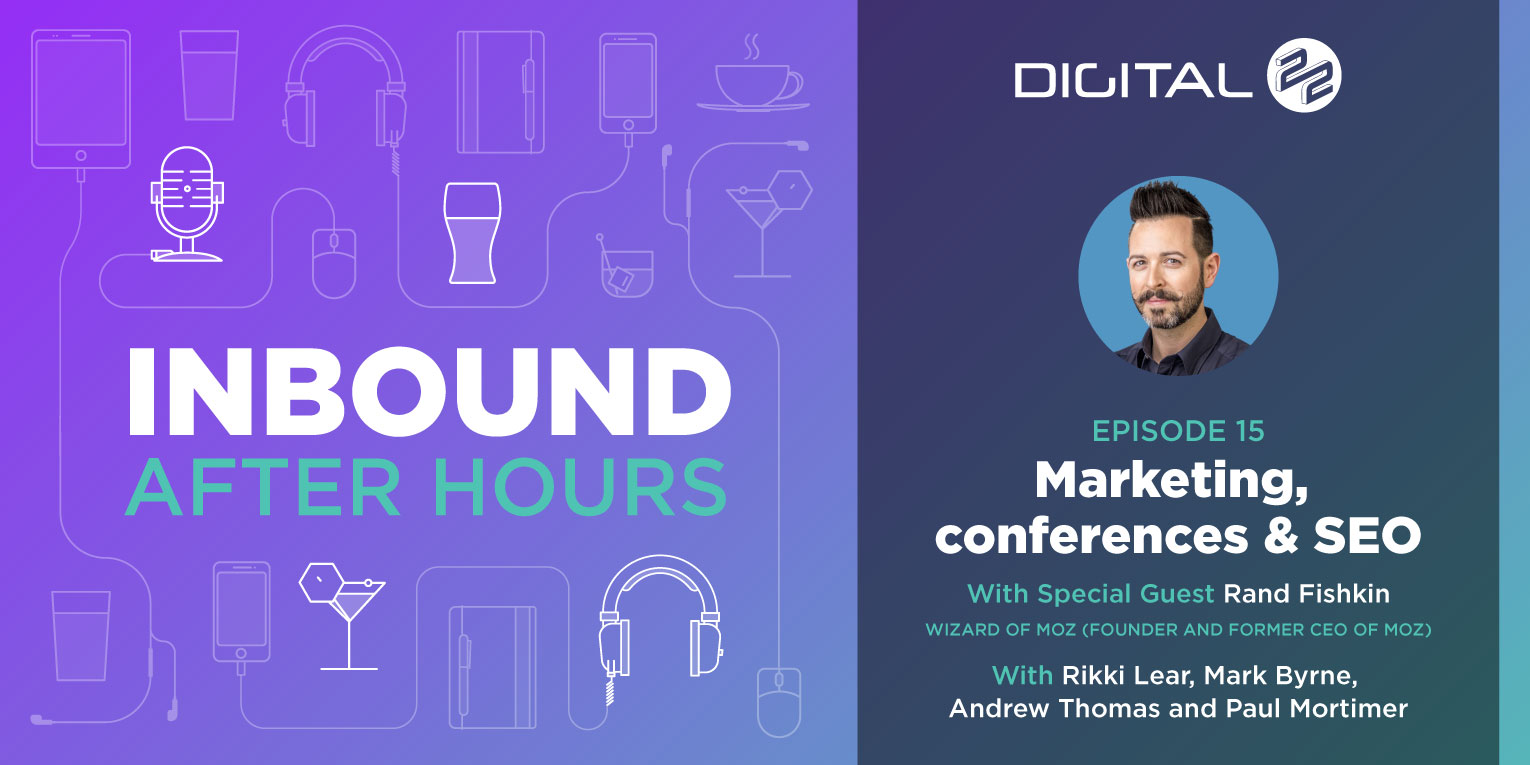 Digital-22_Inbound-After-Hours-Banner---Episode-15_BP_v1.0.jpg