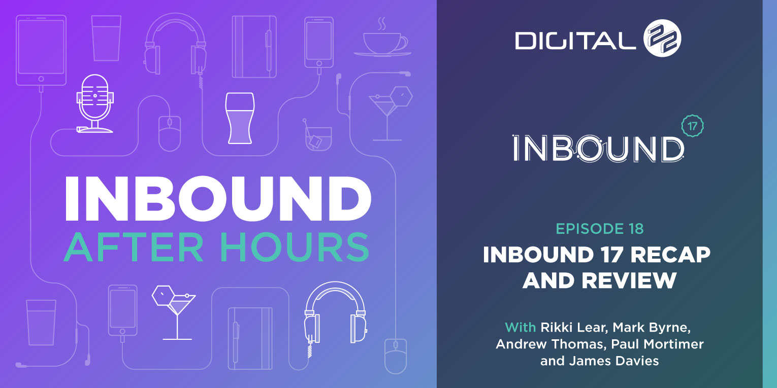 Digital-22_Inbound-After-Hours-Banner---Episode-18_BP_v1.0.jpg