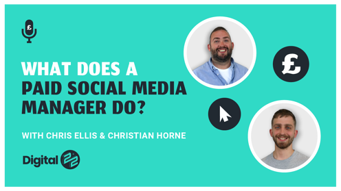 PAID MEDIA PODCAST: What does a paid social media manager do?