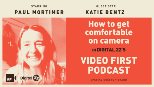 VIDEO FIRST: How to get comfortable on camera with Vidyard's Katie Bentz