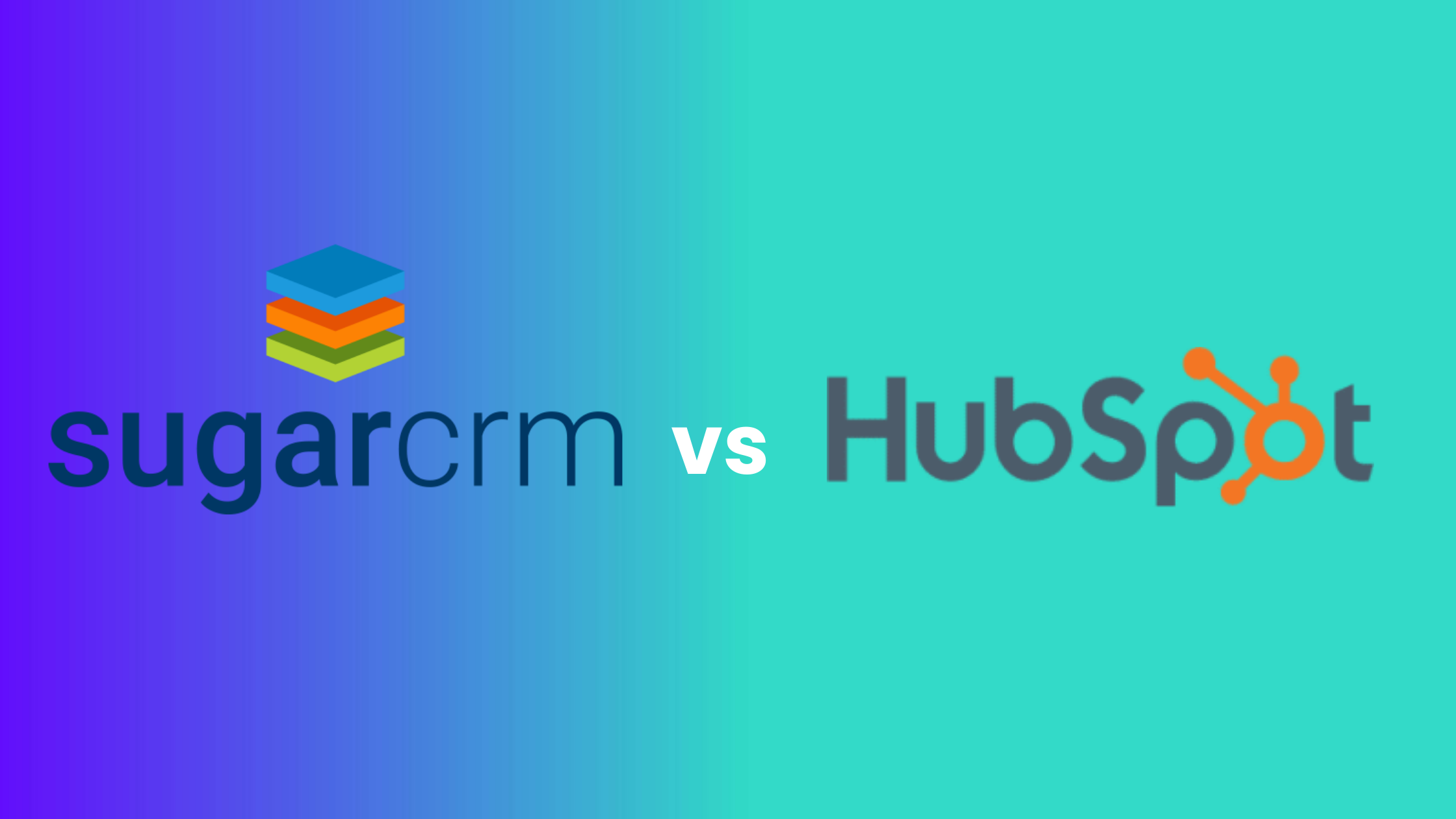 An in-depth look atHubSpot CRM vs SugarCRM: How to choose