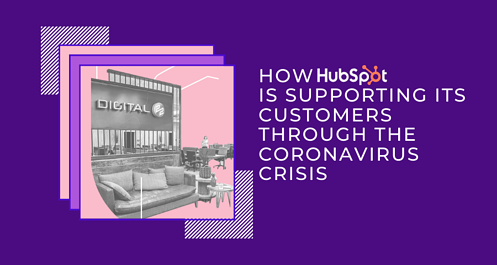 How HubSpot is supporting its customers through the coronavirus crisis