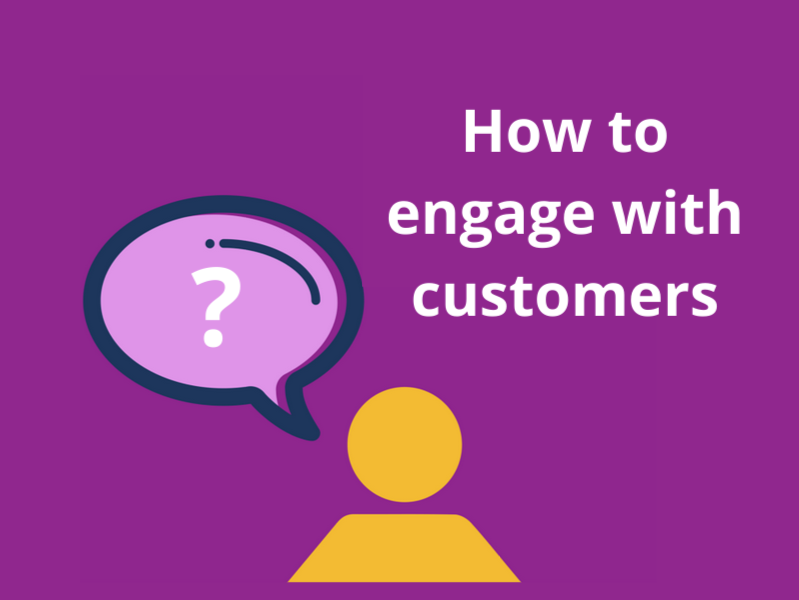 how to engage with customers