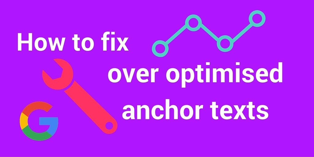 How to fix optimised anchor texts