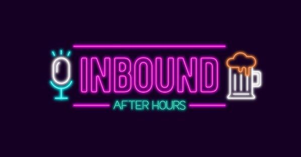 Inbound After Hours Banner digital 22 business podcast
