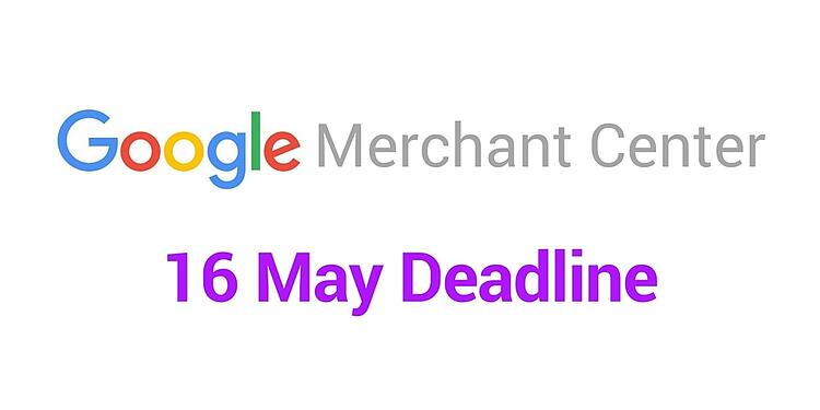 Merchant center deadline