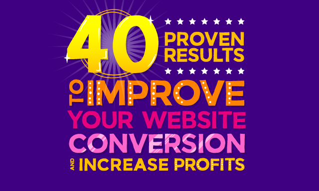 40 proven results to improve your website conversion and increase profits blog header image