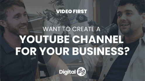 VIDEO FIRST: Want to create a YouTube channel for your business?