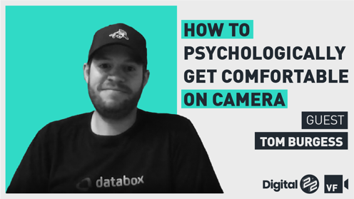 VIDEO FIRST: How to psychologically get comfortable on camera with Tom Burgess