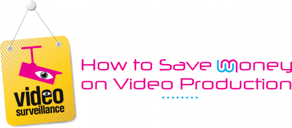 how to save money on video marketing
