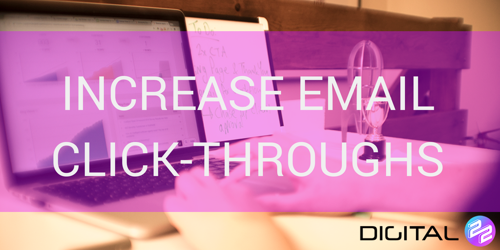 increase email click throughs