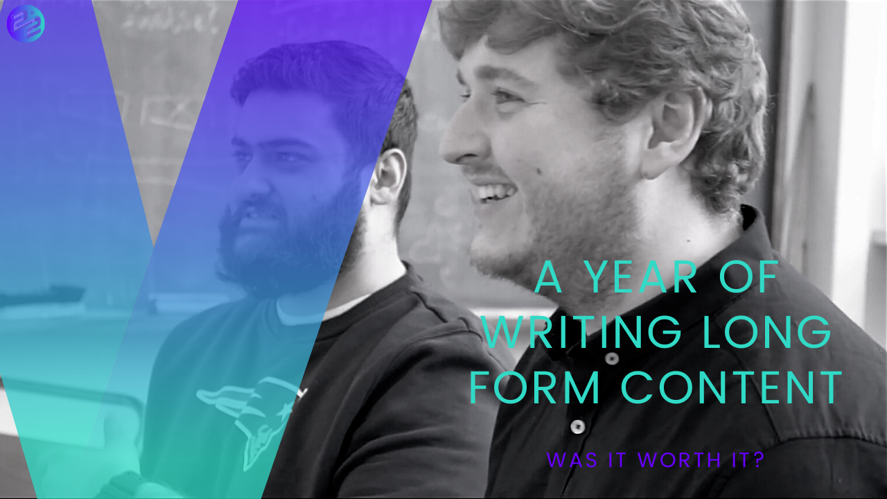 A year of writing long form content: Was it worth it?