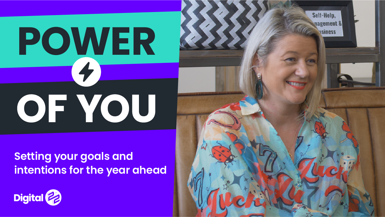 POWER OF YOU: Setting your goals and intentions for the year ahead