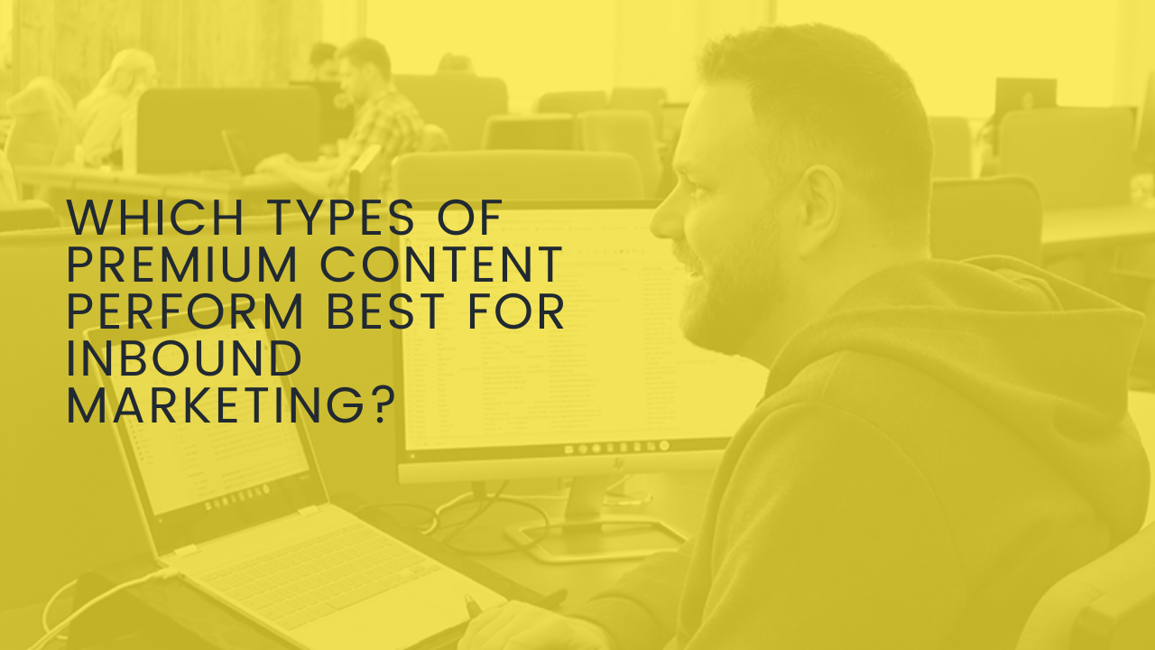 best types of premium content for inbound marketing