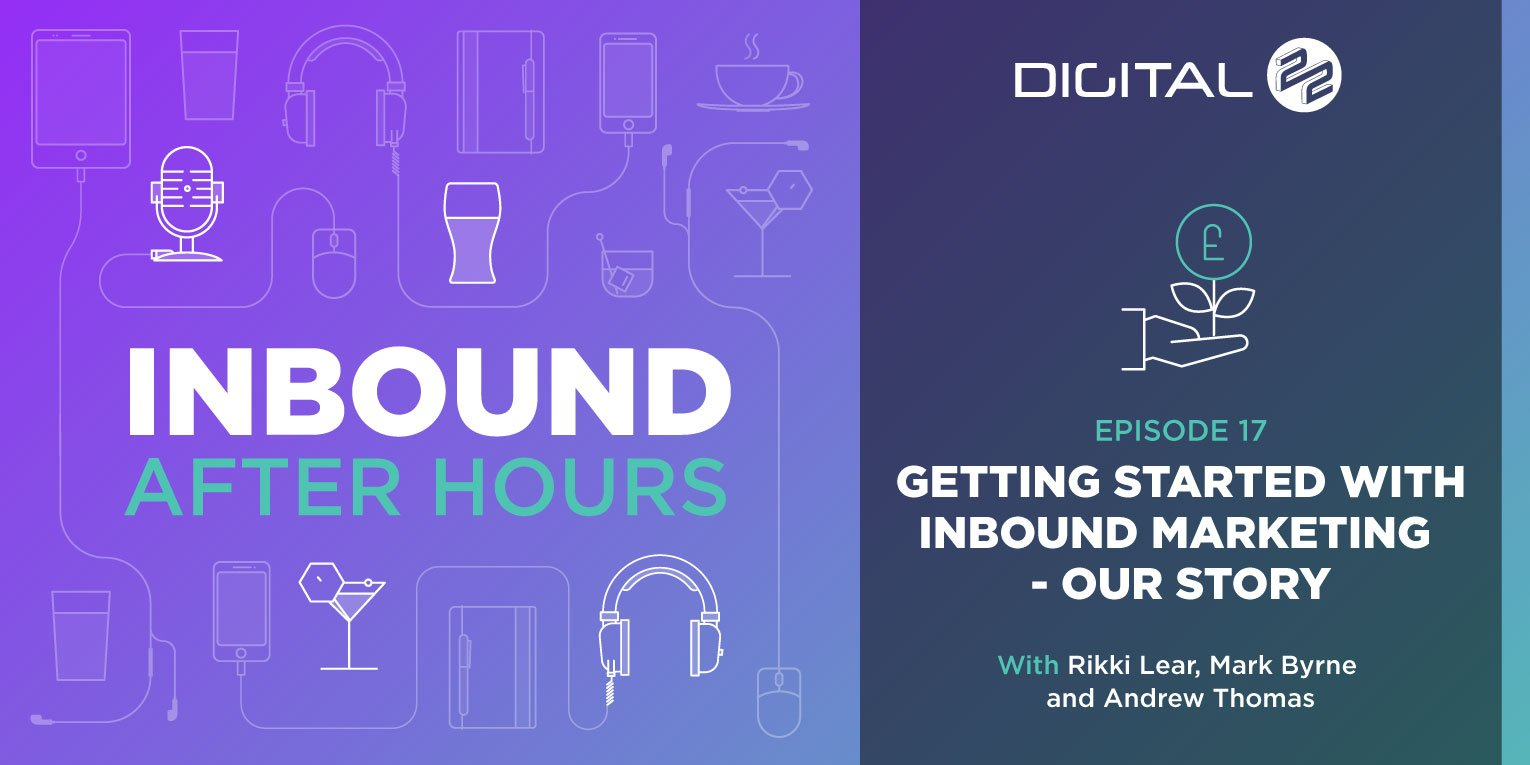 Digital-22_Inbound-After-Hours-Banner---Episode-17_BP_v1.0.jpg