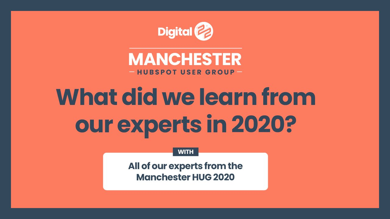 What did we learn from the Manchester HubSpot User Group in 2020?