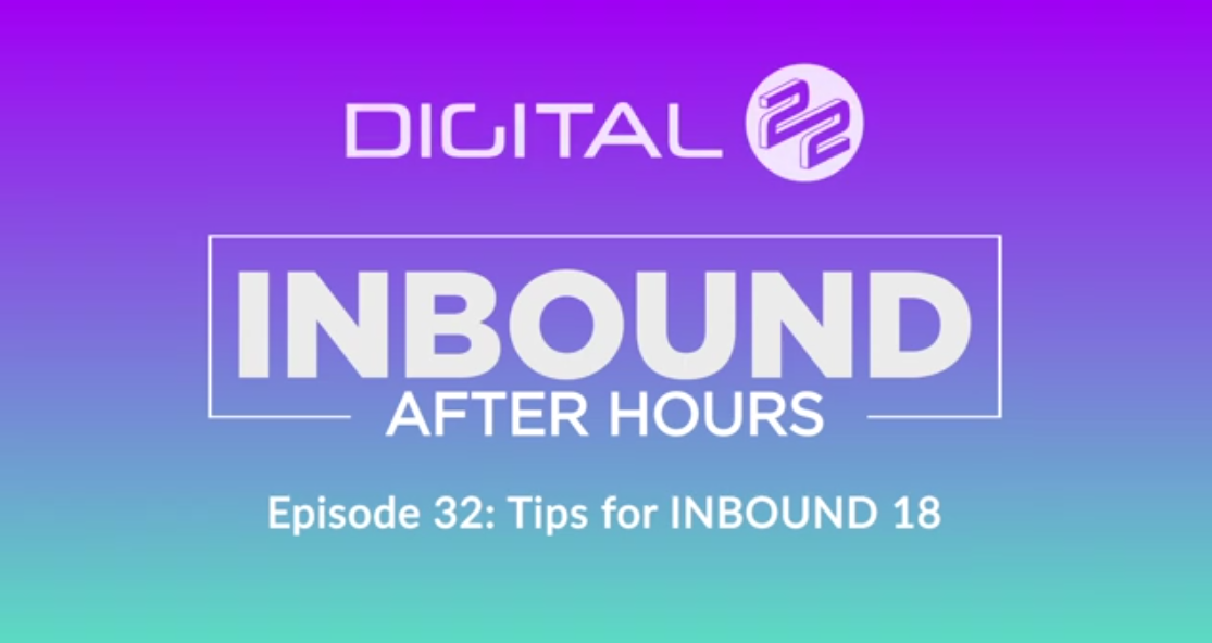 pageshot of 'Tips for INBOUND 18 - EP 32 - Digital 22' @ 2018-08-31-1445'23-285890-edited