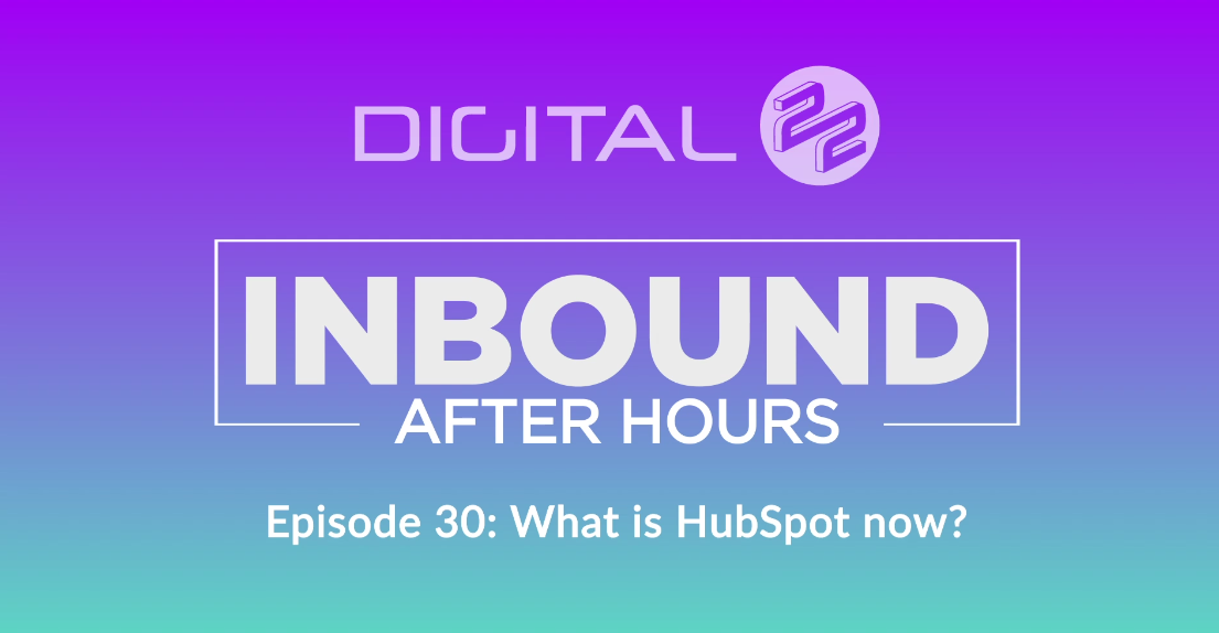 pageshot of 'What is HubSpot now_ - EP 30 - Digital 22' @ 2018-09-10-1107'17-337450-edited