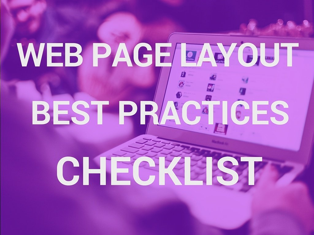 The Web Page Layout Best Practices Checklist